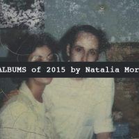 Top 10 Albums 2015 by Natalia Morawski