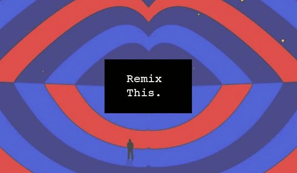 Remix This, The Dø, Terminé, Pat Lok, DiRTY RADiO, RÜFÜS, Cosmo's Midnight, Kucka, Gilligan Moss, Roisto, Crvvcks, LCAW, Skylar Spence, acid stag