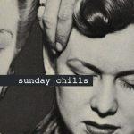 Sunday Chills, Theo Alexander, Lemon, Arbitraire, Conrad Clifton, VHVL, acid stag