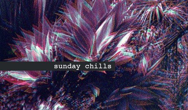 Sunday Chills, Tommy Pax, Yuma X, CROOX, REIGHNBEAU, Ambassadeurs, acid stag