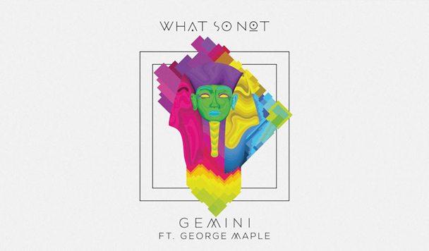 What So Not - Gemini EP [Stream] - acid stag