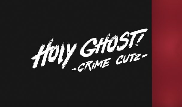 Holy Ghost! - Crime Cutz [New Single Preview] - acid stag