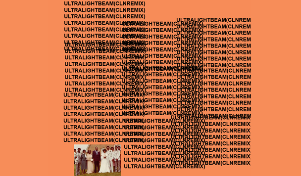 Kanye West - Ultralight Beam (cln remix) [Premiere] - acid stag