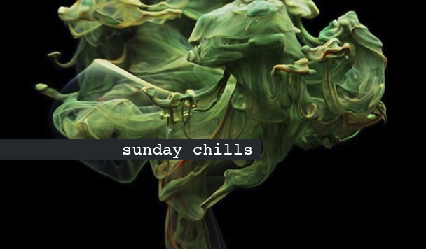 Sunday Chills, SULKI, Kyson, Robot Koch, MUN & SOL, Imagined Herbal Flows - acid stag