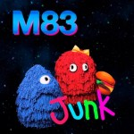 M83 - Junk [Review & Stream] - acid stag