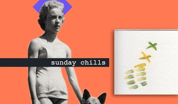 Sunday Chills #38