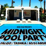 acid stag presents- Midnight Pool Party, Falqo, Tashka & ASDJ ARDIE