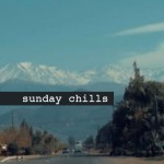 Sunday Chills, Efterklang, Spread, watchman, NVWES, AIYA - acid stag