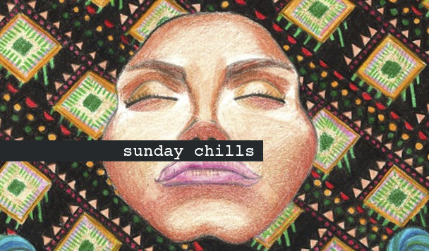 Sunday Chills #58