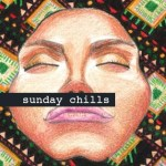 sunday-chills-kadhja-bonet-kileco-menend-dimond-saints-volo-acid-stag