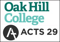 Oak Hill & Acts 29