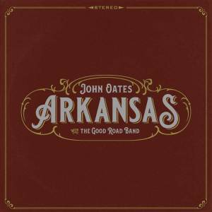 AG306_john_0ates_Arkansas_Album_Cover
