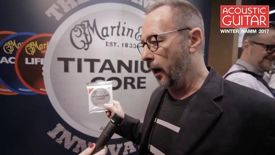 Martin Guitar Unveils Its Titanium Core Acoustic Guitar Strings