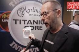 Martin Strings Titanium Core Winter NAMM 2017