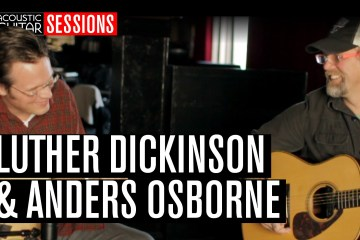 Acoustic Guitar Sessions Presents Luther Dickinson and Anders Osborne