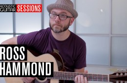 Acoustic Guitar Sessions Presents Ross Hammond