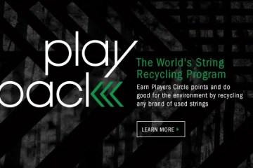 D'ADDARIO PLAYBACK: THE WORLD'S STRING RECYCLING PROGRAM