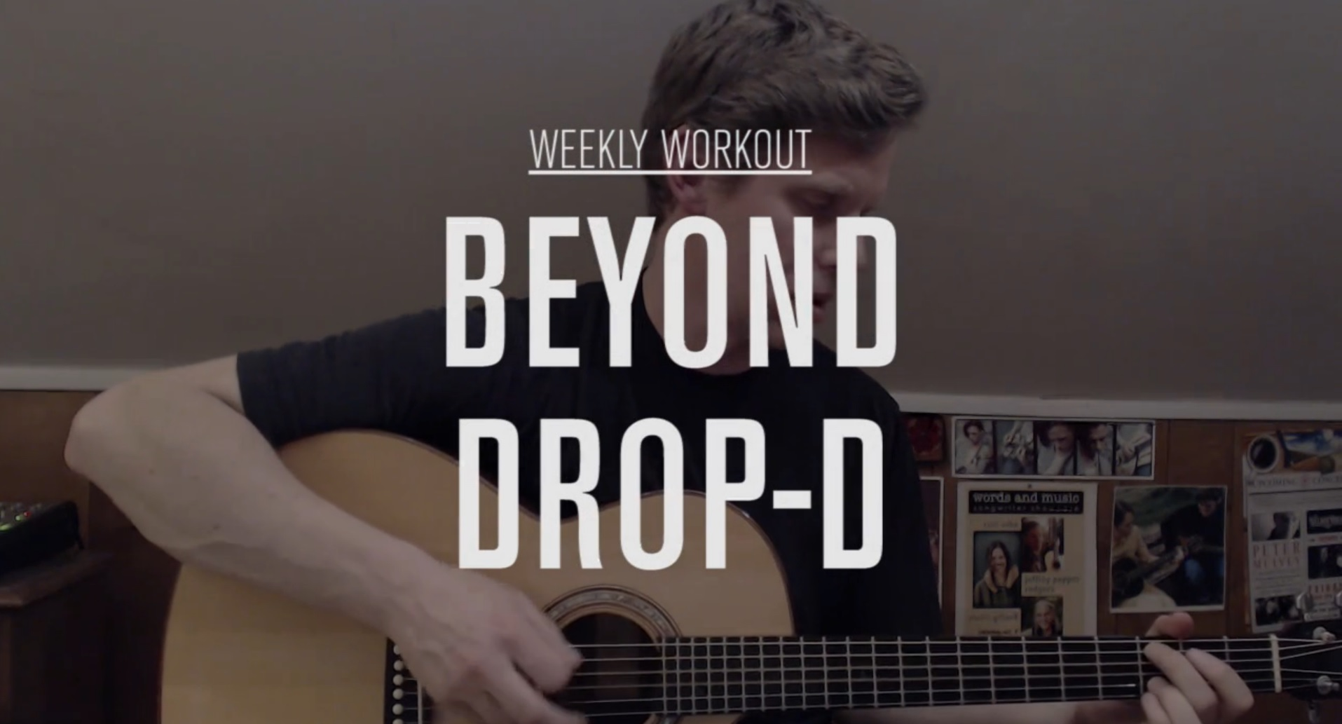 Weekly Workout Go Beyond Drop D Video Acoustic Guitar