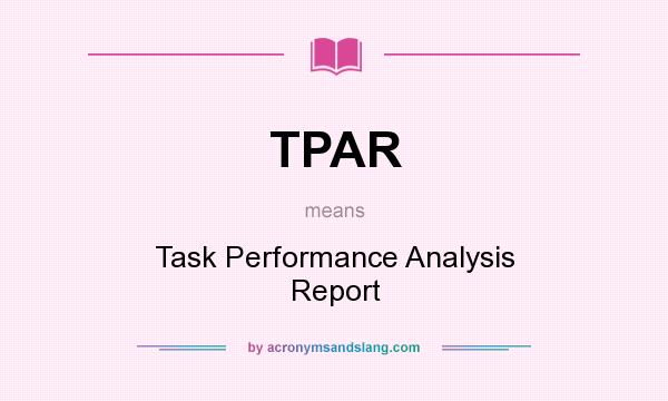 TPAR - Task Performance Analysis Report in Undefined by