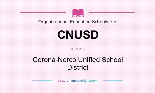 What does CNUSD mean? - Definition of CNUSD - CNUSD stands for - cnusd