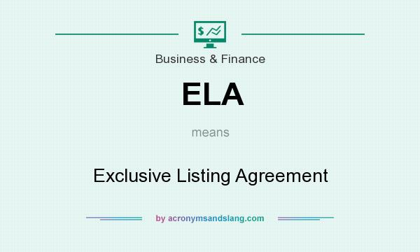 ELA - Exclusive Listing Agreement in Business  Finance by