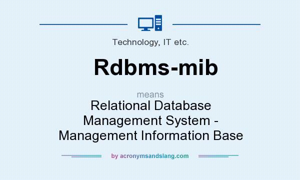 What does Rdbms-mib mean? - Definition of Rdbms-mib - Rdbms-mib