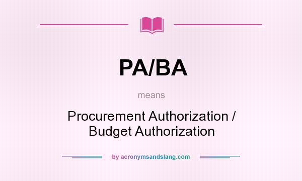What does PA/BA mean? - Definition of PA/BA - PA/BA stands for - ba stands for