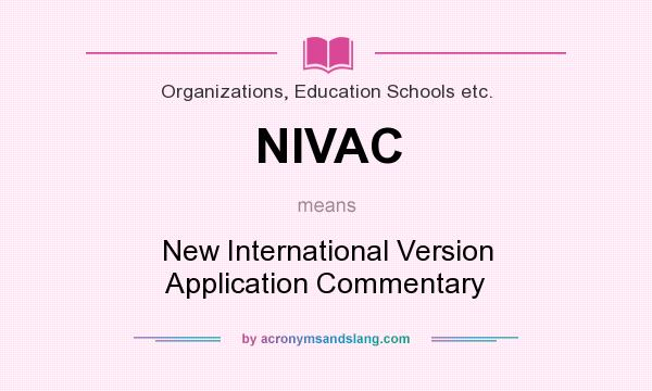 What does NIVAC mean? - Definition of NIVAC - NIVAC stands for New
