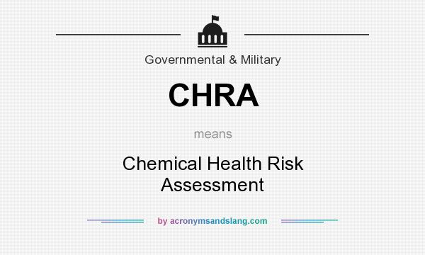 CHRA - Chemical Health Risk Assessment in Government  Military by