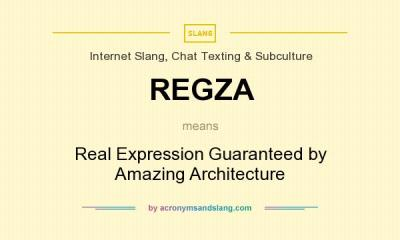What does REGZA mean? - Definition of REGZA - REGZA stands for Real Expression Guaranteed by ...
