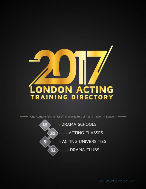 117 Places for Actor Training (2017 London Acting Training Directory) - london universities list