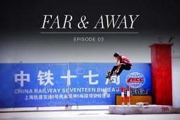 """adidas """"Far & Away"""" episode 3"""