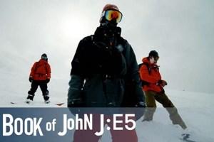 The Book of John J: Family | S1E5