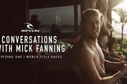 Conversations with Mick Fanning | Episode One, World Title Races