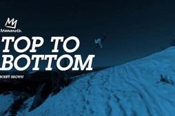 Bobby Brown Top to Bottom at Mammoth Mountain