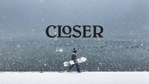 CLOSER – Snowboarding Short Film
