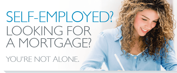 Self Employed Mortgage Loans Are Very Possible