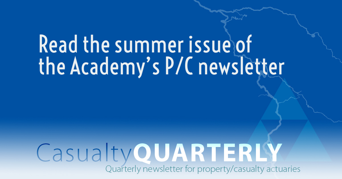 Casualty Quarterly, Summer 2018 American Academy of Actuaries