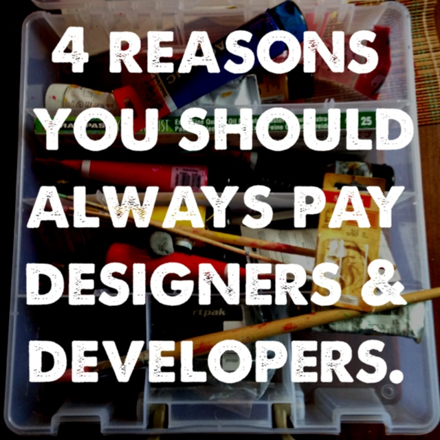 4 reasons you should always pay designers and developers - Jon Acuff - would 4 free