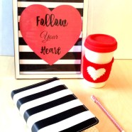 Follow Your Heart Free Printable + Make time for Your Creative Side Projects