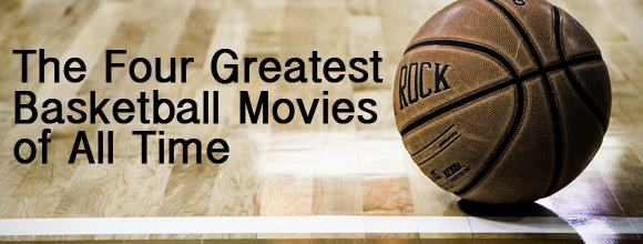 four-greatest-basketball-movies-of-all-time