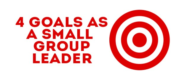 4-goals-small-group-leader