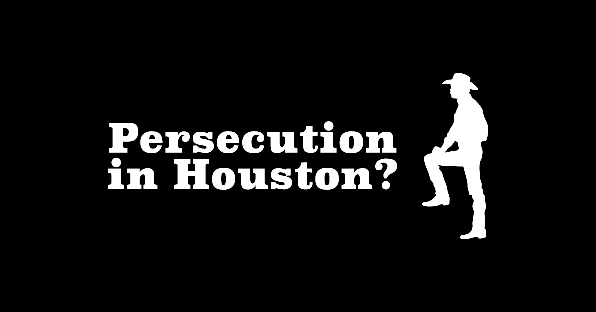 persecution-in-houston