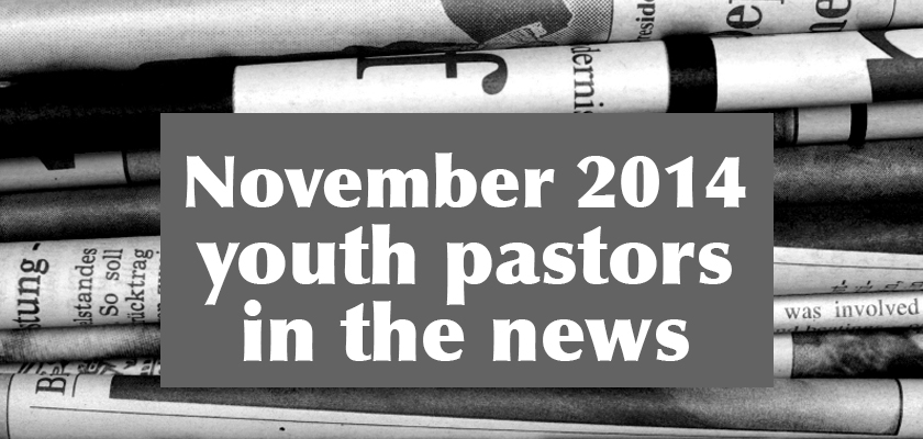 youth-pastors-in-the-news-november