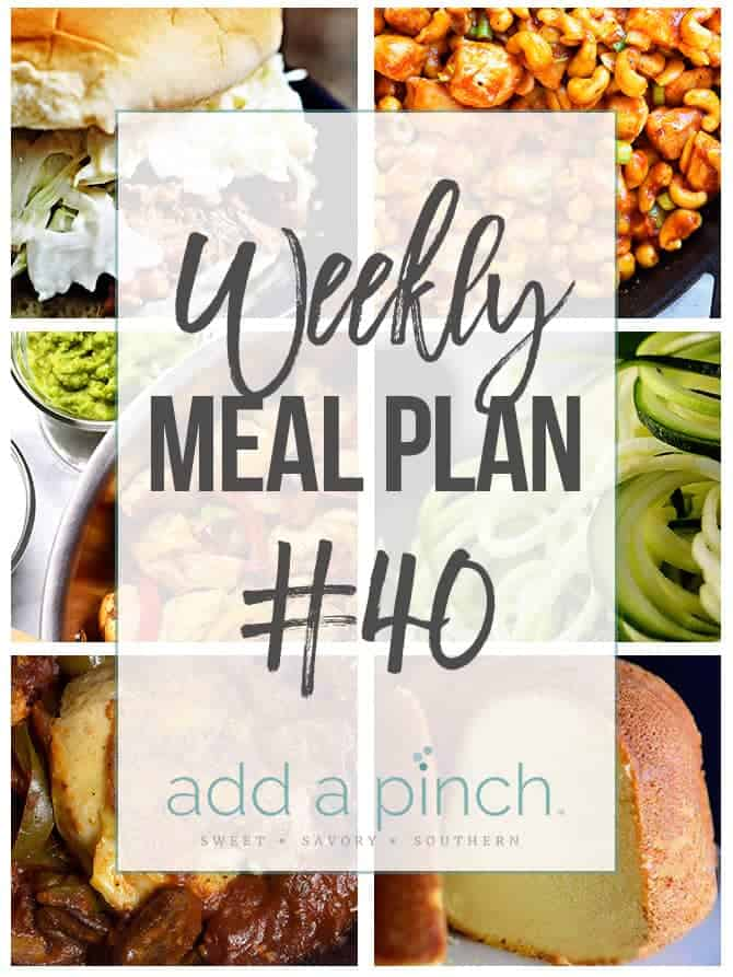 Weekly Meal Plan #40 - Add a Pinch