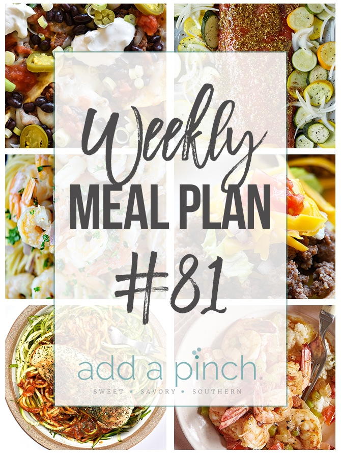 Weekly Meal Plan #81 - Add a Pinch