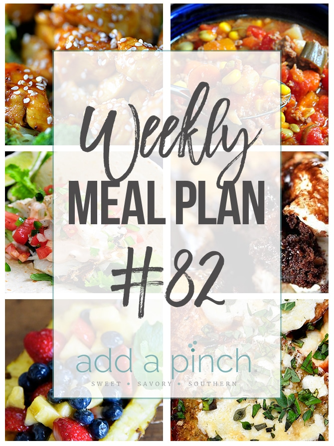 Weekly Meal Plan #82 - Add a Pinch