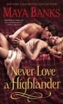 Never Love A Highlandewr