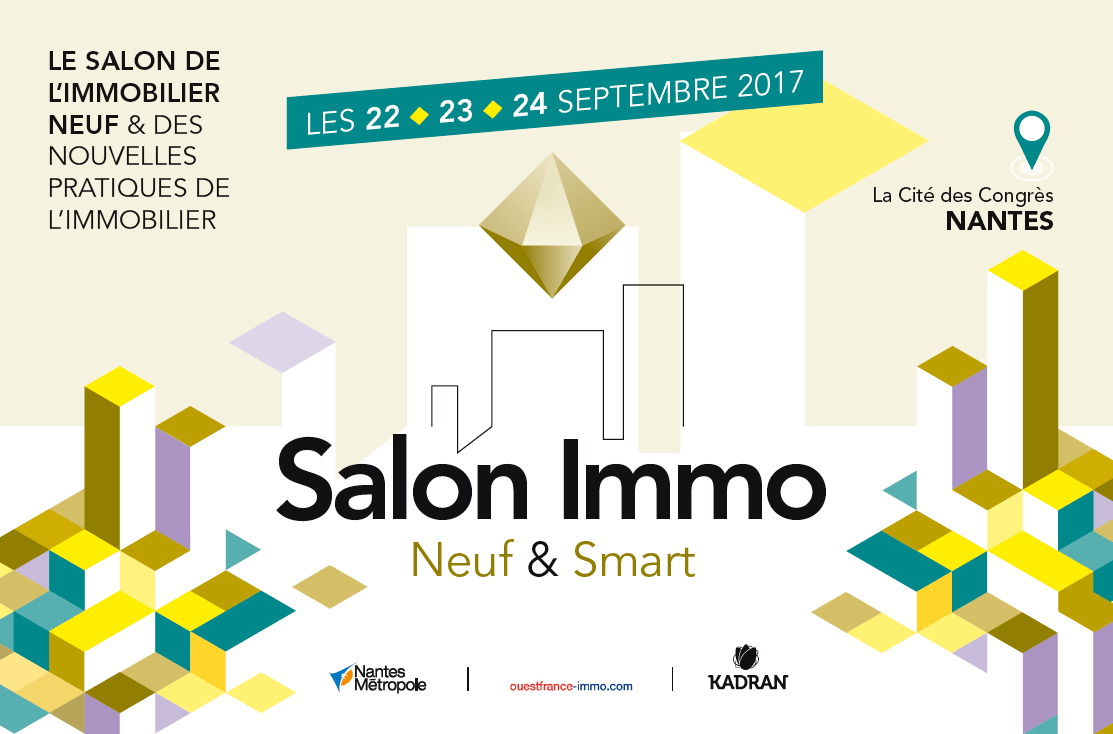 Salon De L Immobilier 2017 Additi Salon Neuf Smart à Nantes Organisé Par Happy Prod