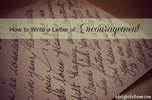 Simple Gifts Tips on Writing Letters of Encouragement - A - encouragement letter template